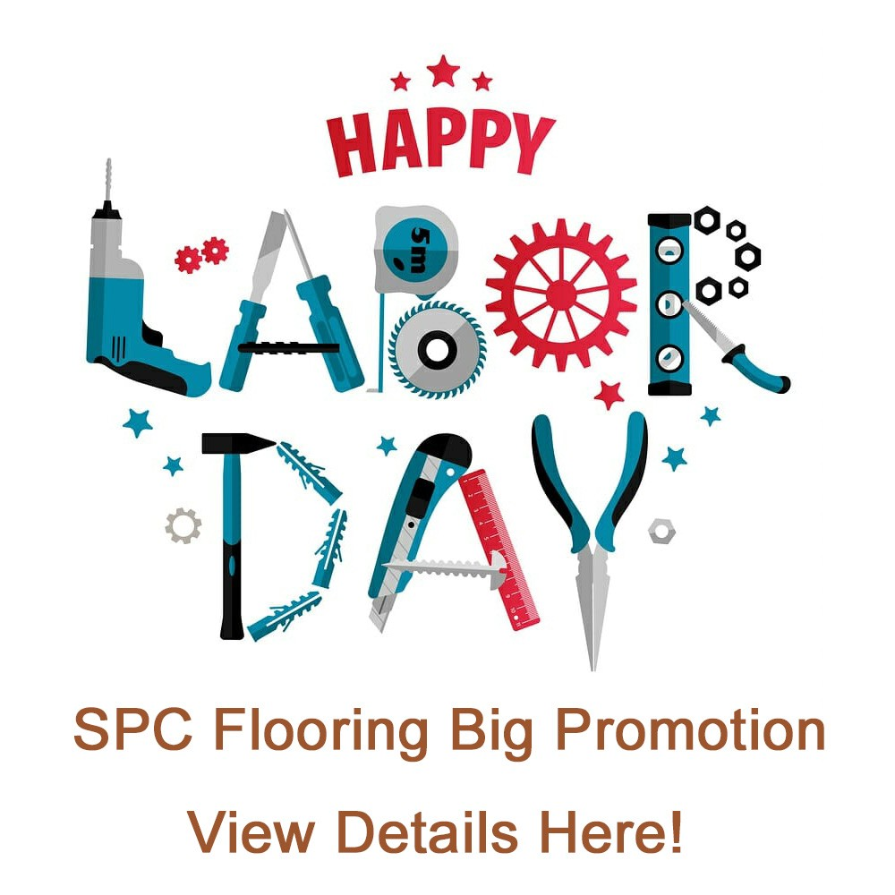 Happy Labor Day! A Big SPC Flooring Promotion For You
